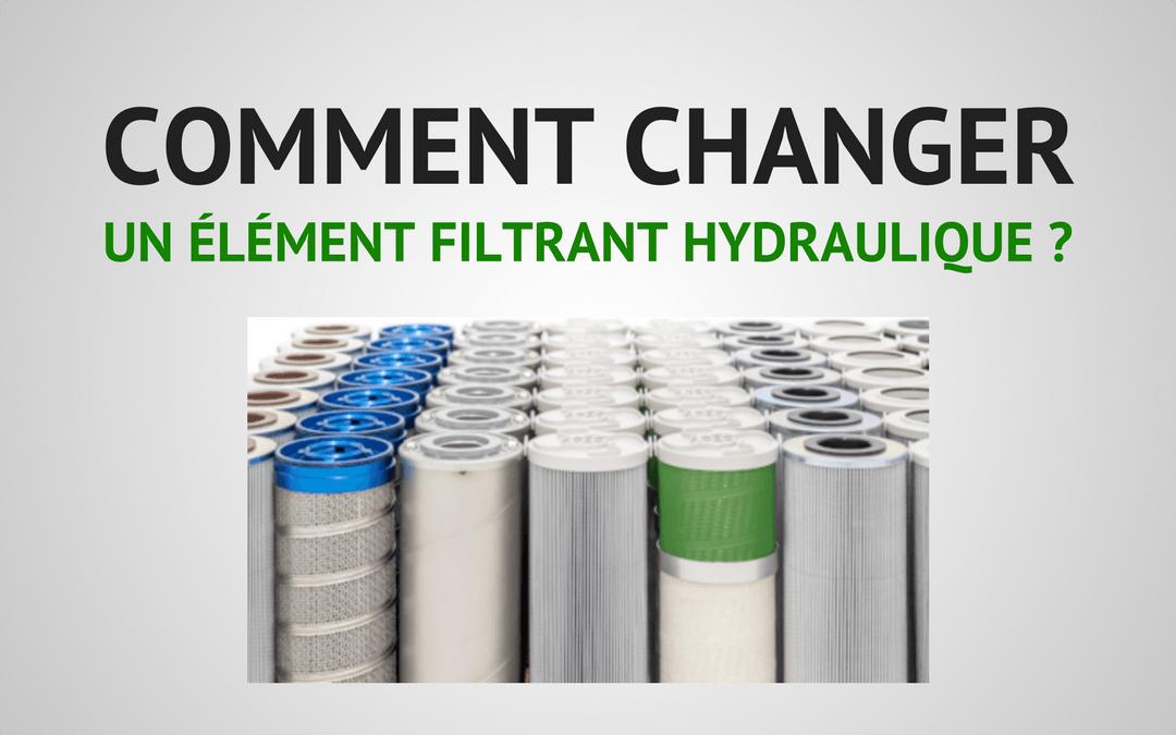 Comment changer un élément filtrant hydraulique ? (en 9 étapes simples)