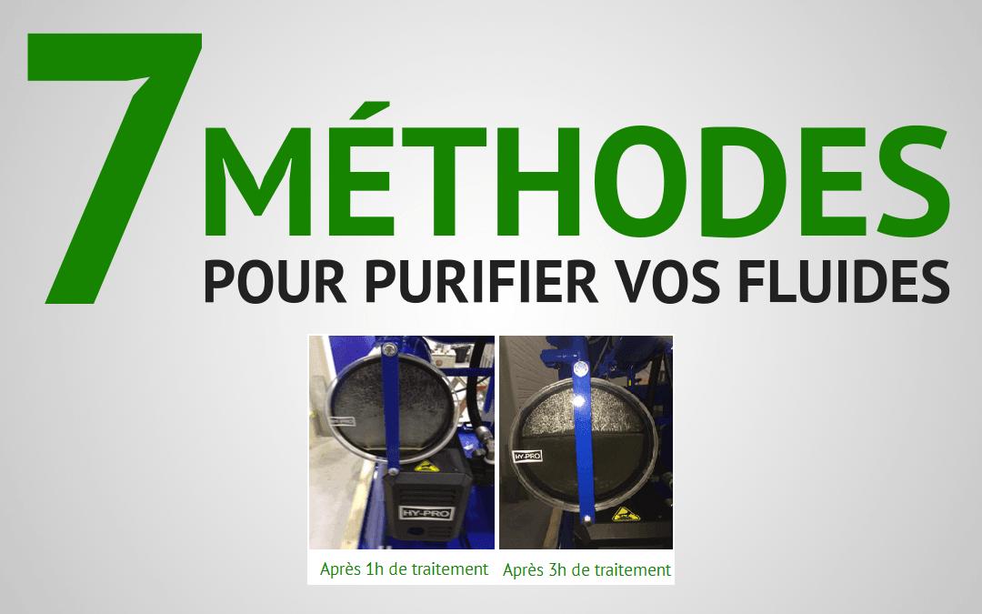 7 méthodes pour purifier vos fluides